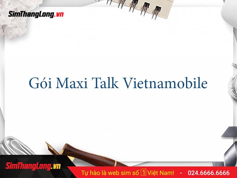 goi cuoc maxi talk vietnamobile