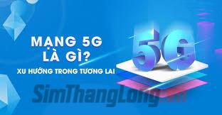 5G la gi
